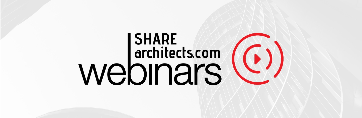 SHARE Archictects – Live Webinars: Transforming the World Through Architecture